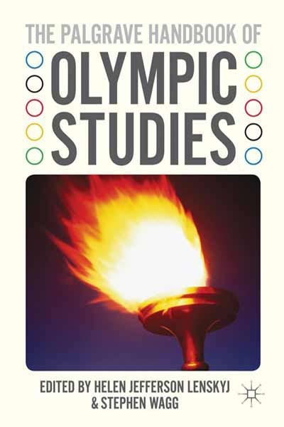 Palgrave Handbook of Olympic Studies by Helen Jefferson Lenskyj
