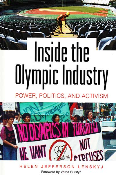 Inside the Olympic Industry: Power, Politics and Activism by Helen Jefferson Lenskyj