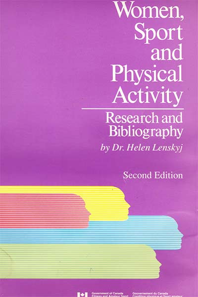 Women, Sport, and Physical Activity: Research and Bibliography Second Edition by Helen Jefferson Lenskyj